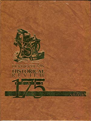 Licking County (Ohio) Historical Review: 175 Years: Anderson, Eric B. (ed)