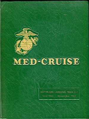 Med- Cruise: Battalion Landing Team 2/2 June 1965-November 1965