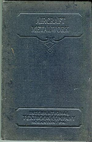 Aircraft Metalwork (Metalworking Tools, Aircraft Metalwork, Parts 1-2) (Volume 606): Brimm Jr., ...