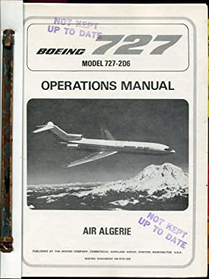 Boeing 727 Operations Manual: Model 727-2D6 (Boeing Document D6-3727-320): Boeing Company