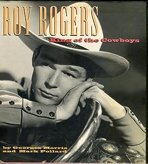Roy Rogers: King of the Cowboys: Morris, Georgia/Pollard, Mark