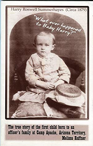 What Ever Happened to Baby Harry? The True Story of the First Child Born to an Officer's ...