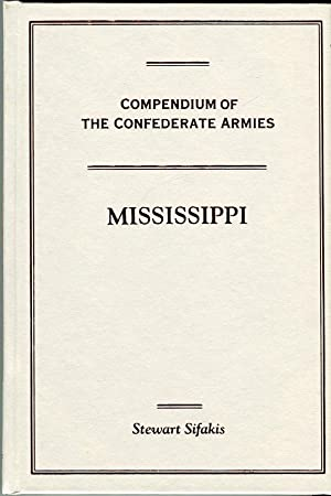 Compendium of the Confederate States: Mississippi: Sifakis, Stewart