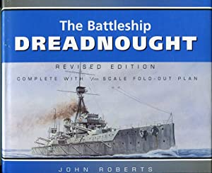 The Battleship Dreadnought (Anatomy of the Ship Series): Roberts, John