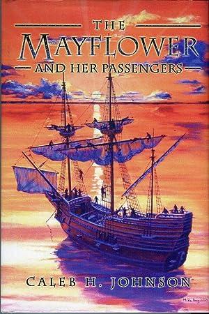 The Mayflower and Her Passengers: Johnson, Caleb H.