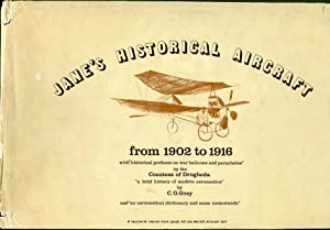 Jane's Historical Aircraft from 1902 to 1916: Jane, Fred (compiler)/Grey,