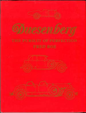 Duesenberg: The Pursuit of Perfection: Roe, Fred