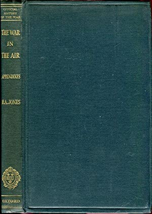 The War in the Air Being the Story of the Part Played in the Great War by the Royal Air Force, ...