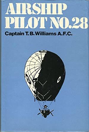 Airship Pilot No. 28: Williams, T.B./Lord Ventry (foreword)