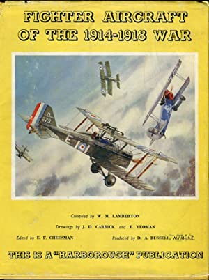 Fighter Aircraft of the 1914-1918 War: Lamberton, W.M. (compiled by)/Carrick, J.D. (drawings)/...