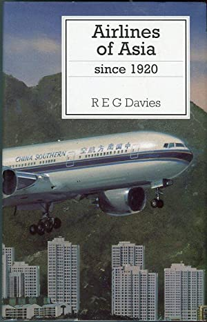 Airlines of Asia Since 1920 (Putnam Aviation Series): Davies, R.E.G.
