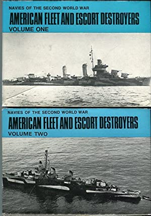 American Fleet and Escort Destroyers, Volumes 1 and 2 (Navies of the Second World War Series): ...