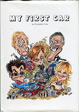 My First Car: Crew, Christopher/Slater, Neil (illus)