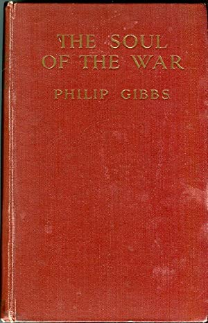 The Soul of the War: Gibbs, Philip