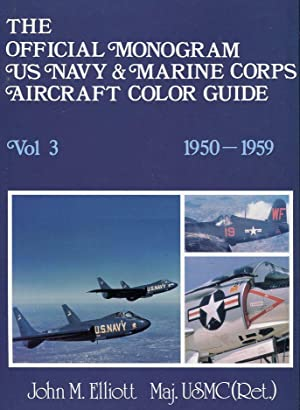 The Official Monogram US Navy & Marine Corps Aircraft Color Guide, Volumes 1-4 (complete): Vol....