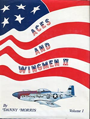 Aces & Wingmen II, Volumes 1 and 2: Men, Machines and Units of the USAAF Eighth Fighter Command...
