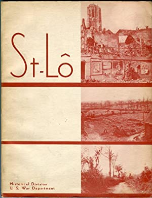 St-Lo (7 July-19 July 1944 (American Forces in Action Series): Eisenhower, Dwight D. (foreword)