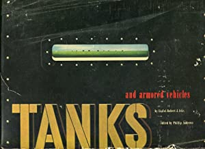 Tanks and Armored Vehicles: Icks, Robert J./Andrews, Phillip (ed)