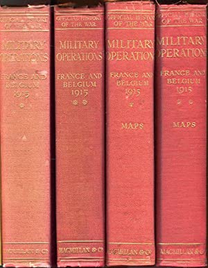 Military Operations France and Belgium, 1915 (2 text + 2 map volumes w/2 addendas): Vol. 1, Winter ...