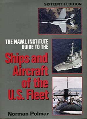 The Naval Institute Guide to the Ships: Polmar, Norman (ed)