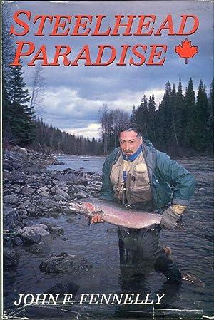 Steelhead Paradise: Fennelly, John F.