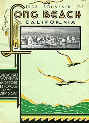 1932 Souvenir of Long Beach California: Year 'Round Convention and Resort Metropolis of the ...