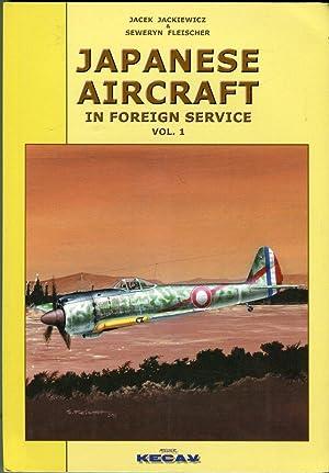 Japanese Aircraft in Foreign Service, Volume 1: Jackiewicz, Jacek/Fleischer, Seweryn