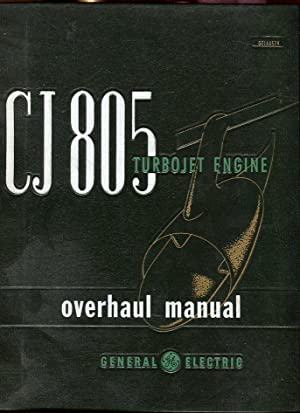 CJ805 Turbojet Engine Overhaul Manual, Vol. 2 (GEI 44529): General Electric