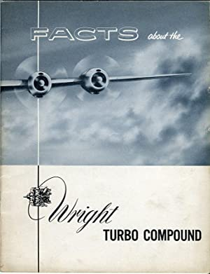 Facts About the Wright Turbo Compound: Curtiss Wright Corporation