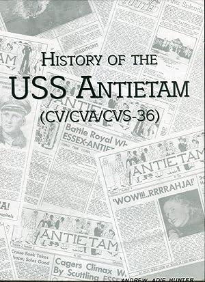 History of the USS Antietam (CV/CVA/CVS-36): Johnson, Kristi (ed)