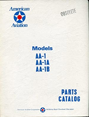 American Aviation Model AA-1, AA-1A, AA-1B Parts Catalog: American Aviation Corporation