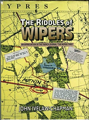 The Riddle of Wipers: An Appreciation of: Ivelaw- Chapman, John/Terraine,