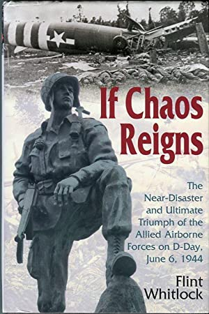 If Chaos Reigns: The Near Disaster and: Whitlock, Flint