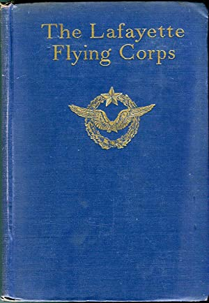 The Lafayette Flying Corps (2 volumes): Hall, James Norman (ed)/Nordhoff, Charles Bernard (ed)/...