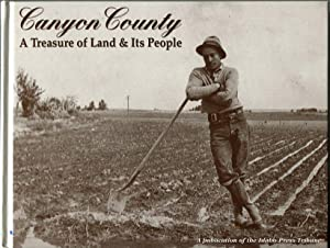 Canyon Country (Idaho): A Treasure of Land & Its People: Barnes Jr., James T. (publisher/...
