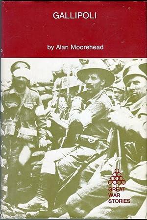 Gallipoli (Great War Stories): Moorehead, Alan