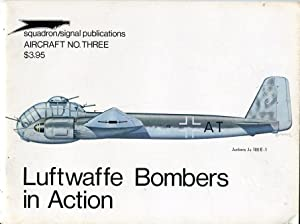 Luftwaffe Bombers in Action (Aircraft No. Three (3)): Feist, Uwe (created by)/Dario, Mike (captions...