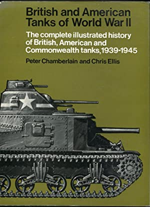 British and American Tanks of World War II: The Complete Illustrated History of British, American ...