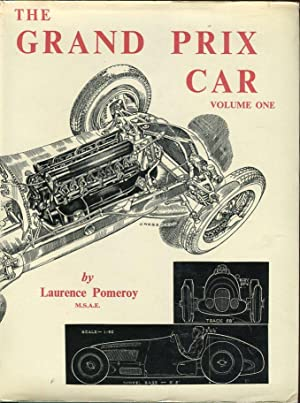 The Grand Prix Car (2 Volumes): Pomeroy, Laurence/Cresswell, L.C. (illus)