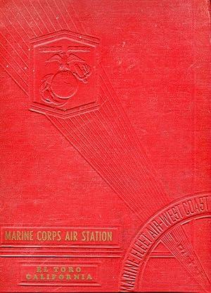 Marine Corps Air Station El Toro California: Marine Fleet Air, West Coast 1944