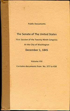 Public Documents of The Senate of the United States, First Session of the 29th Congress, Volume ...