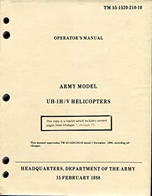 operator s manual army model uh 1h helicopters tm 55 1520 210 0 by rh abebooks com uh-1h/v helicopter operator's manual UH- 1