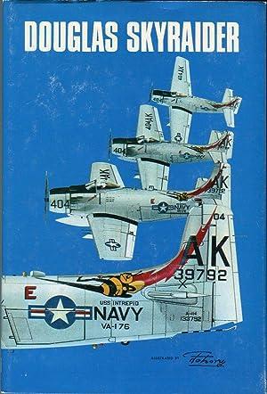 Douglas Skyraider: Jackson, Berkely R./Maruyama, Tohoru (illus)/Yamauchi, Hideko (illus)/Vejtasa, ...