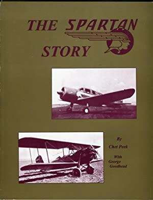 The Spartan Story (Aviation Heritage Library Series): Peek, Chet (AUTOGRAPHED) (with) Goodhead, ...