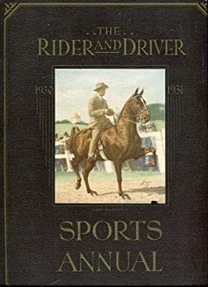 The Rider and Driver Sports Annual 1930-1931: Taylor, Samuel Walter/Ingram, Herbert E.