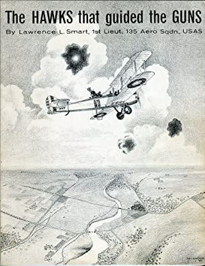 The Hawks That Guided the Guns: Smart, Lawrence L. (AUTOGRAPHED)