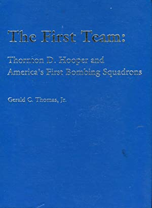 The First Team: Thornton D. Hooper and: Thomas Jr., Gerald