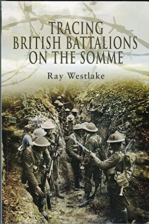 Tracing British Battalions on the Somme: Wesdtlake, Ray