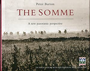 The Somme: A New Panoramic Perspective: Barton, Peter (with additional research by) Banning, Jeremy...
