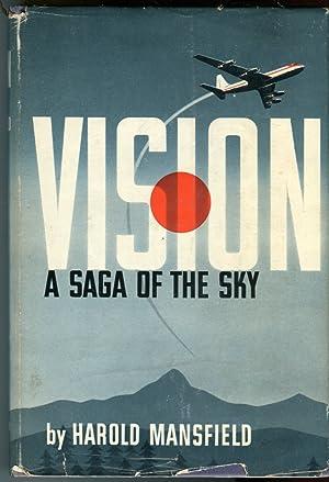 Vision: A Saga of the Sky: Mansfield, Harold (INSCRIBED)